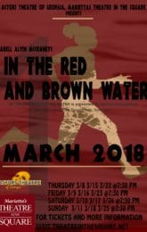 In the Red and Brown Water
